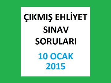 Ehliyet Sınav Soruları - 10 Ocak 2015