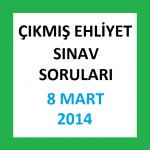 Çıkmış Ehliyet Sınav Soruları - 8 Mart 2014